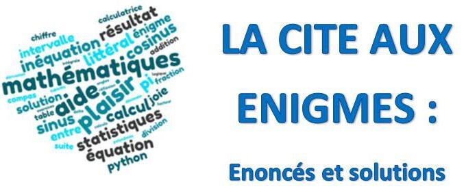 Image-Cite-enigmes-enonces & solutions.JPG